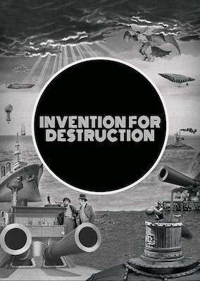 Invention for Destruction
