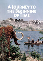 Search netflix A Journey to the Beginning of Time